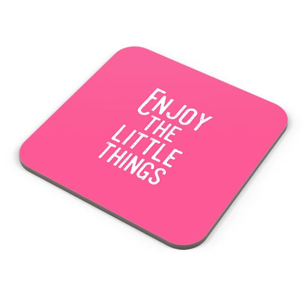 Enjoy The Little Things Coaster Online India