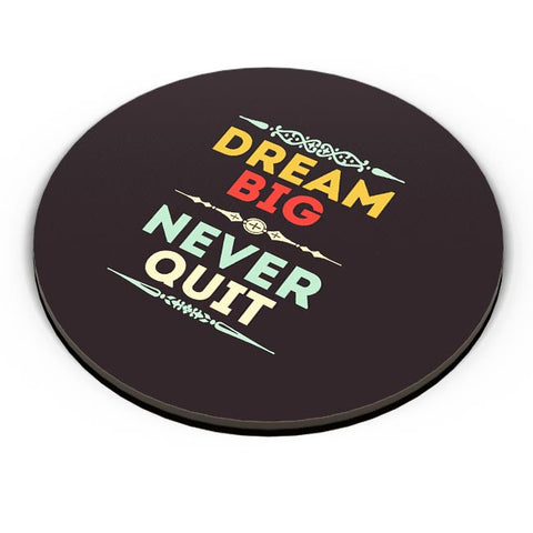 Dream Big Never Quit Fridge Magnet Online India