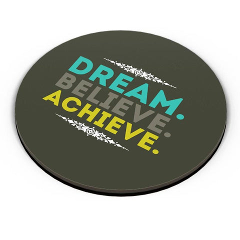 Dream. Believe. Achieve. Fridge Magnet Online India