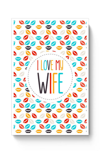 I Love My Wife and  Lips Poster Online India