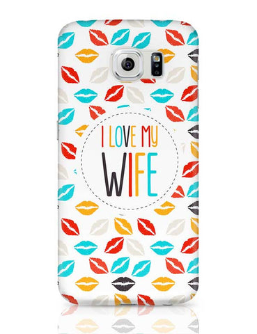 I Love My Wife and  Lips Samsung Galaxy S6 Covers Cases Online India