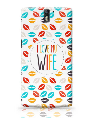 I Love My Wife and  Lips OnePlus One Covers Cases Online India