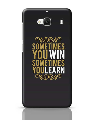 Sometime You Win Sometime You Learn Redmi 2 / Redmi 2 Prime Covers Cases Online India