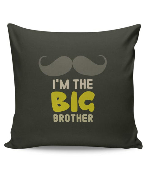 I'm The Big Brother Typography Cushion Cover Online India