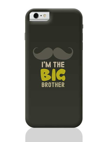 I'm The Big Brother Typography iPhone 6 / 6S Covers Cases