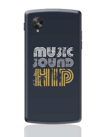 Music Sound Hip Google Nexus 5 Covers Cases Online India