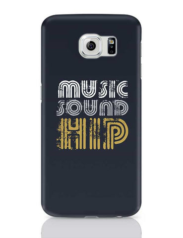 Music Sound Hip Samsung Galaxy S6 Covers Cases Online India