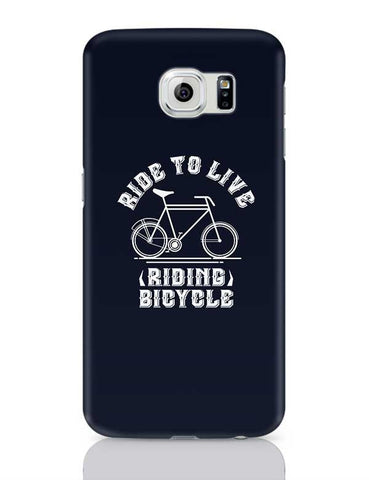 Ride To Live Samsung Galaxy S6 Covers Cases Online India
