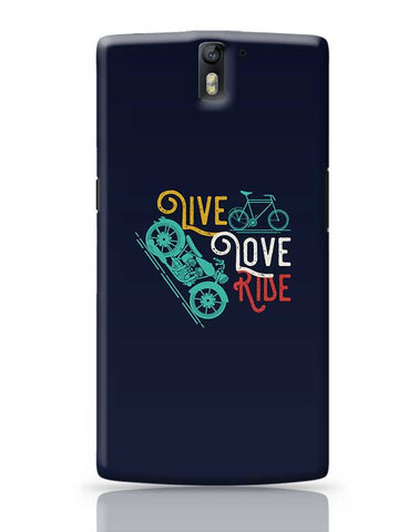 Live Love Ride OnePlus One Covers Cases Online India