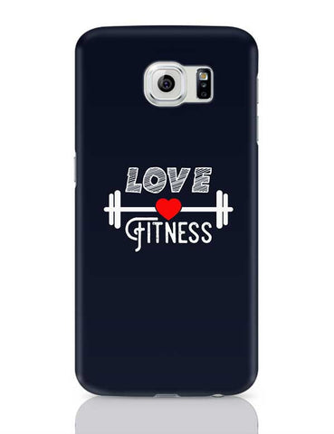 Love Fitness Samsung Galaxy S6 Covers Cases Online India