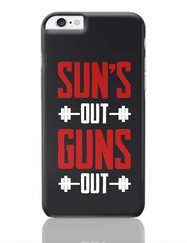 Suns Out Guns Out iPhone 6 Plus / 6S Plus Covers Cases Online India