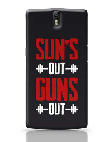Suns Out Guns Out OnePlus One Covers Cases Online India