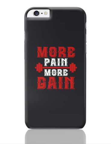 More Pain More Gain iPhone 6 Plus / 6S Plus Covers Cases Online India