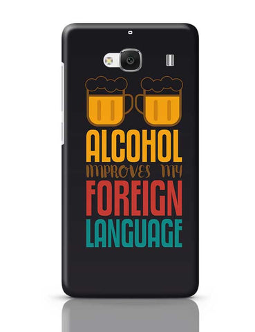 Alcohol Improves My Foreign Language Redmi 2 / Redmi 2 Prime Covers Cases Online India
