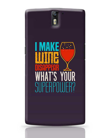 I Make Wine Disappear OnePlus One Covers Cases Online India