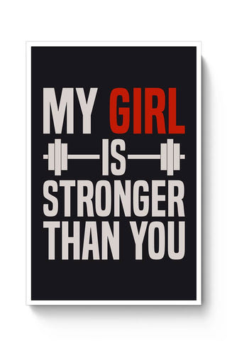 My Girl is Stronger Than You Poster Online India