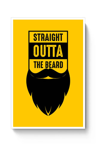 Straight Outta The Beard Poster Online India