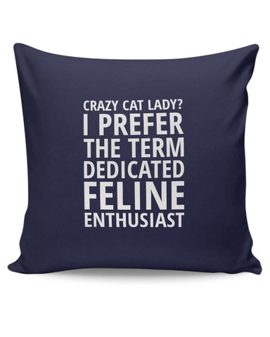 Crazy Cat Lady Cushion Cover Online India