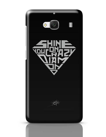 Xiaomi Redmi 2 / Redmi 2 Prime Cover| Shine On You Crazy Diamond Redmi 2 / Redmi 2 Prime Cover Online India