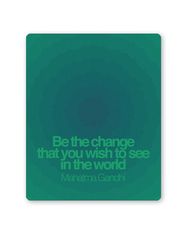 Mouse Pads | Be The Change Mahatma Gandhi  Mouse Pad Online India | PosterGuy.in