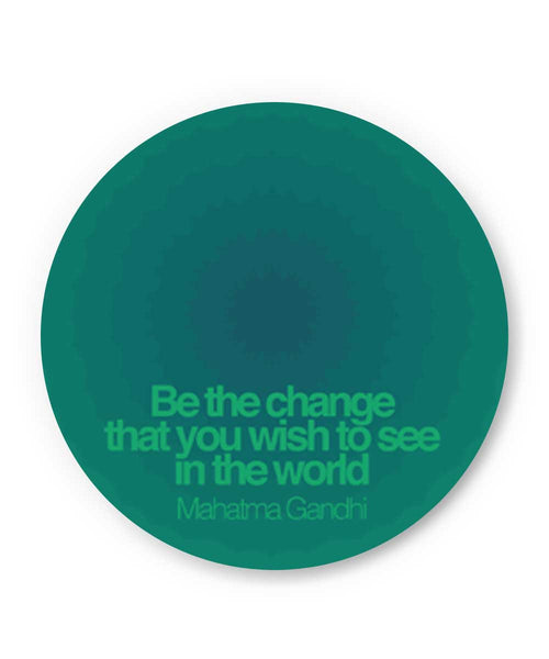 Be The Change Mahatma Gandhi  Fridge Magnet Online India