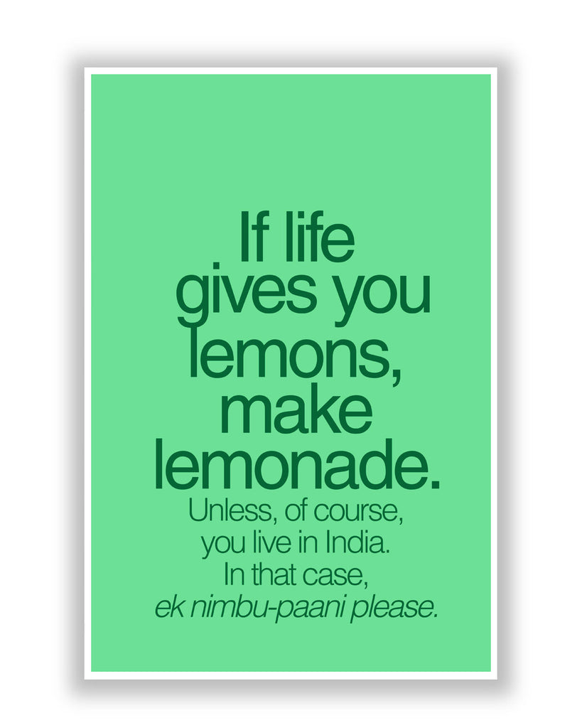Motivational Posters Online India When Life Gives You Lemons Funny