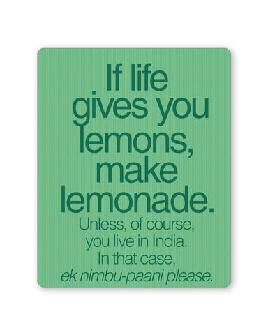 Mouse Pads | When Life Gives You Lemons Funny Quote Mouse Pad Online India | PosterGuy.in