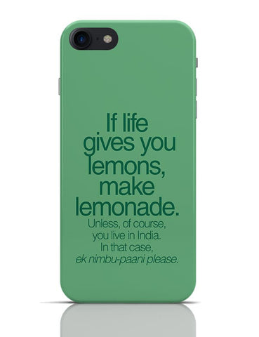 When Life Gives You Lemons Funny Quote iPhone 7 Covers Cases Online India