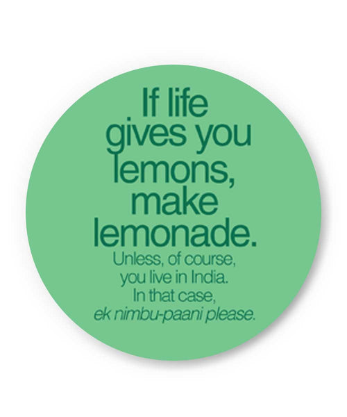 When Life Gives You Lemons Funny Quote Fridge Magnet Online India