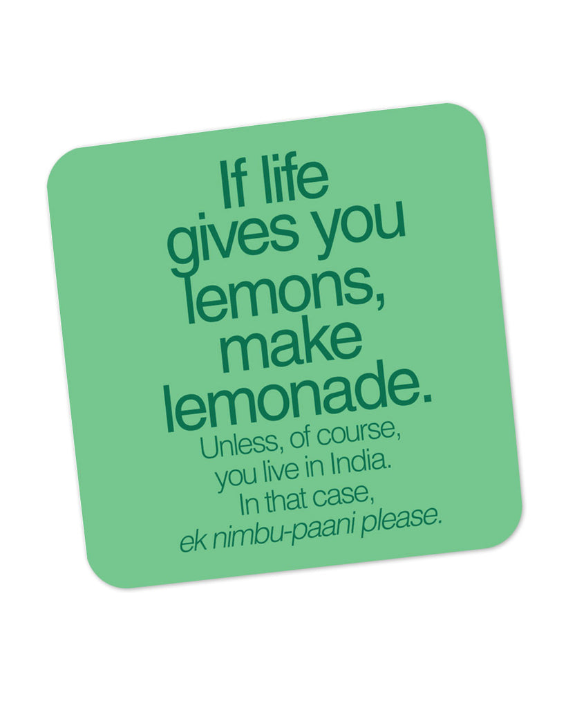 When Life Gives You Lemons Funny Quote Coaster Online India Posterguy
