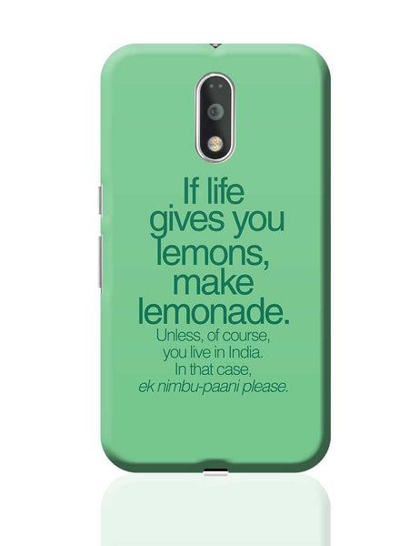 When Life Gives You Lemons Funny Quote Moto G4 Plus Online India