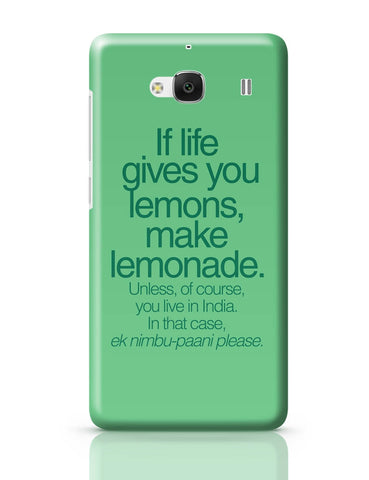 Xiaomi Redmi 2 / Redmi 2 Prime Cover| When Life Gives You Lemons Funny Quote Redmi 2 / Redmi 2 Prime Cover Online India