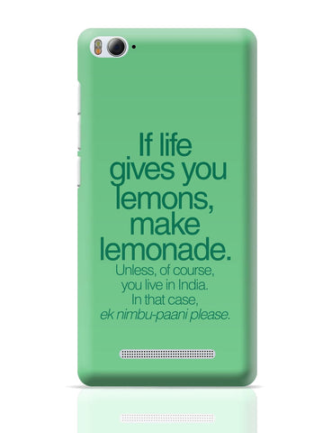 Xiaomi Mi 4i Covers | When Life Gives You Lemons Funny Quote Xiaomi Mi 4i Cover Online India