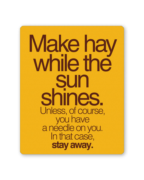 Mouse Pads | Make Haywhere Funny Quote  Mouse Pad Online India | PosterGuy.in