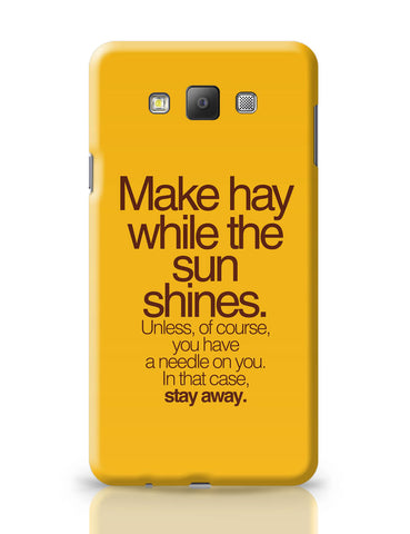 Samsung Galaxy A7 Covers | Make Haywhere Funny Quote Samsung Galaxy A7 Covers Online India