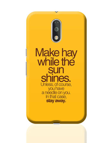 Make Haywhere Funny Quote  Moto G4 Plus Online India