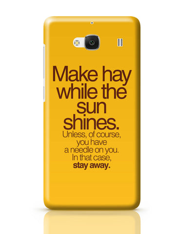 Xiaomi Redmi 2 / Redmi 2 Prime Cover| Make Haywhere Funny Quote Redmi 2 / Redmi 2 Prime Cover Online India