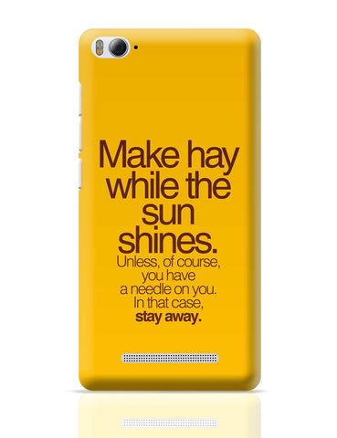 Xiaomi Mi 4i Covers | Make Haywhere Funny Quote Xiaomi Mi 4i Cover Online India