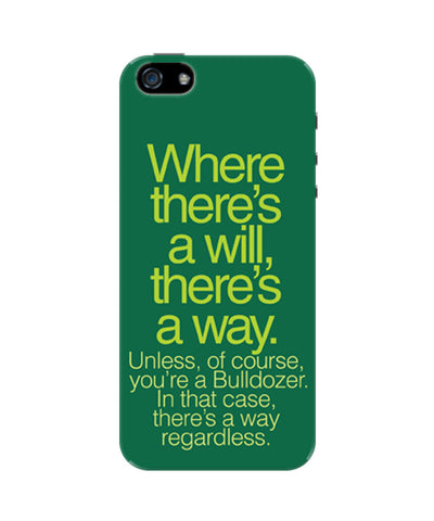 Where There Is A Will Funny Quote  iPhone 5 / 5S Case