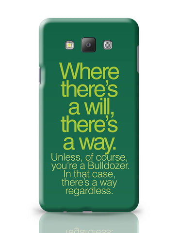 Samsung Galaxy A7 Covers | Where There Is A Will Funny Quote Samsung Galaxy A7 Covers Online India