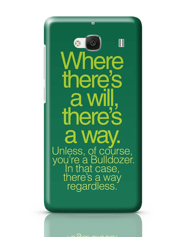 Xiaomi Redmi 2 / Redmi 2 Prime Cover| Where There Is A Will Funny Quote Redmi 2 / Redmi 2 Prime Cover Online India