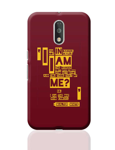 I Am The Danger Walter White Quote Breaking Bad Moto G4 Plus Online India