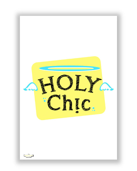Buy Quirky Posters Online | Holy Chic Poster | PosterGuy.in