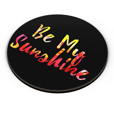 PosterGuy | Be My Sunshine Fridge Magnet Online India by Divya Goel