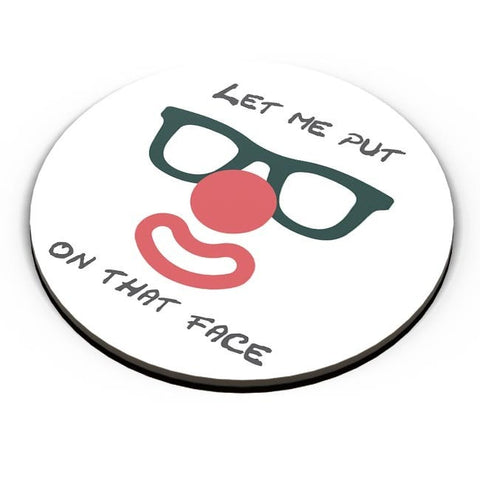 PosterGuy | Let Me Put a Smile On That Face Fridge Magnet Online India by Divya Goel
