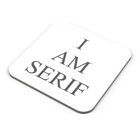Buy Coasters Online | I Am Serif Coasters Online India | PosterGuy.in