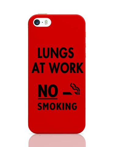 iPhone 5 / 5S Cases & Covers | Lungs At Work | No Smoking iPhone 5 / 5S Case Cover Online India