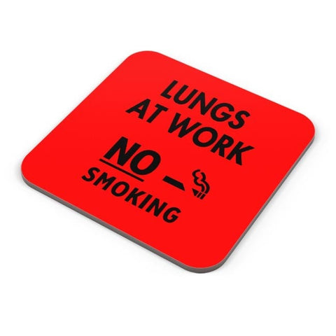 Buy Coasters Online | Lungs At Work | No Smoking Coasters Online India | PosterGuy.in