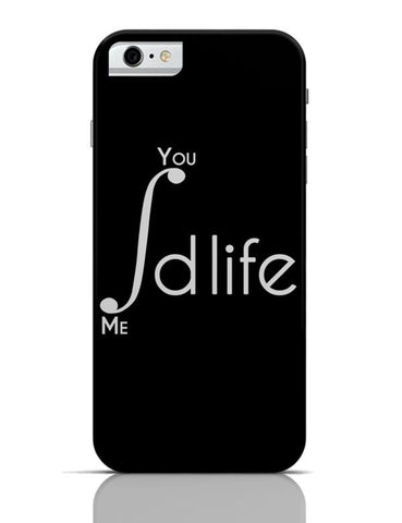 iPhone 6/6S Covers & Cases | Me and You Integration Funny Parody iPhone 6 / 6S Case Cover Online India
