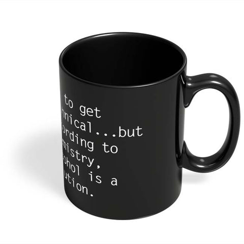 Coffee Mugs Online | Alcohol is A Solution | Funny Black Coffee Mug Online India
